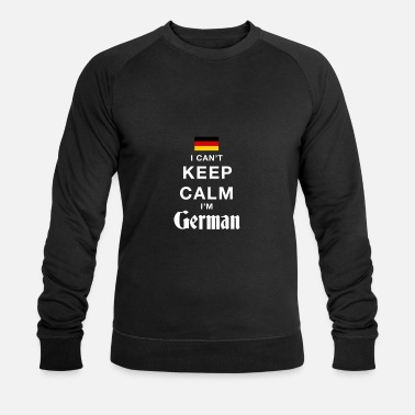 I CAN T KEEP CALM german - Sweat-shirt bio Homme