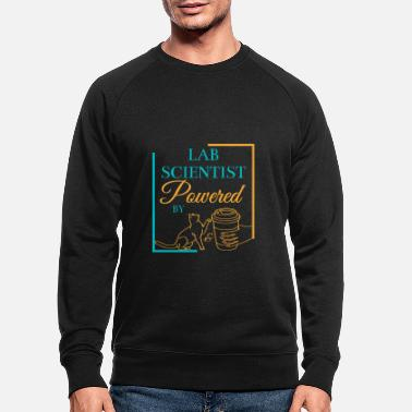 To Research Lab Scientist Powered by Cats and Coffee - Men's Organic Sweatshirt
