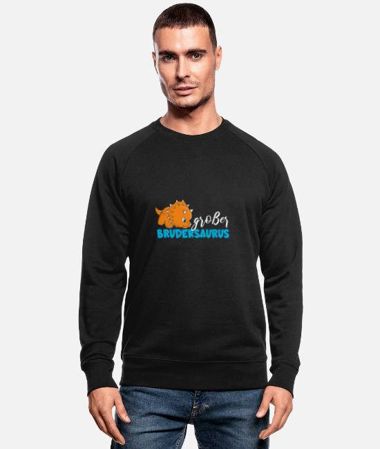 2019 Hoodies & Sweatshirts - T Shirt Big Brother Dino Brothersaurus - Men's Organic Sweatshirt black