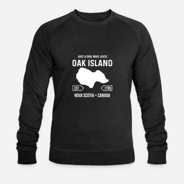 Just A Girl Who Love Oak Island Nova Scotia Canada - Men's Organic Sweatshirt
