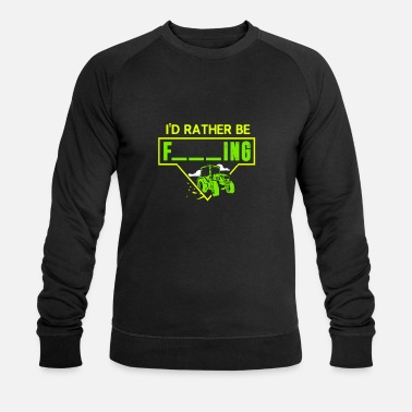 Semi Truck Mens I'd Rather Be Farming Tractor Design For A - Men's Organic Sweatshirt
