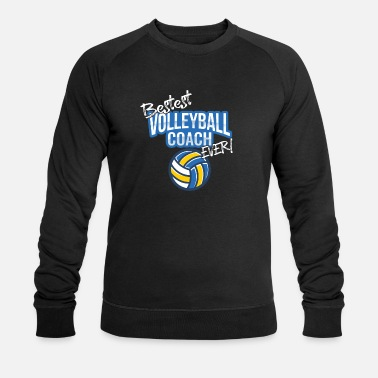 Volleyball Coach Volleyball Coach - Bestest Volleyball Coach Ever - Men's Organic Sweatshirt