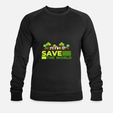 Save SAVE THE WORLD - Men's Organic Sweatshirt