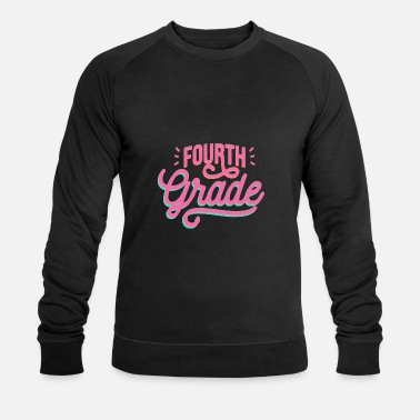 Grade Fourth grade 4th grade Fourth grade - Men's Organic Sweatshirt