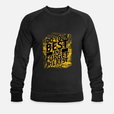 DO YOUR BEST - Men's Organic Sweatshirt