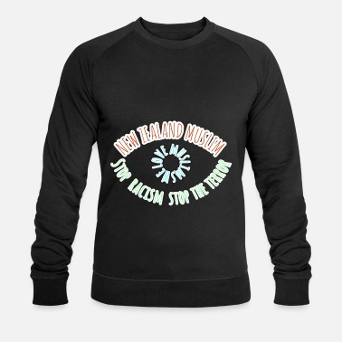 Stop the terror stops racism New Zealand - Men's Organic Sweatshirt