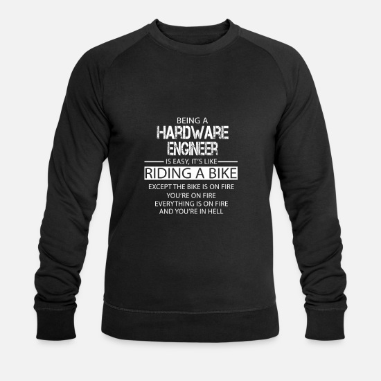 Hardware Engineer Hoodies & Sweatshirts - Hardware Engineer - Men's Organic Sweatshirt black