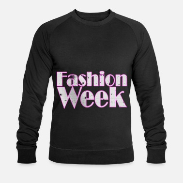 Week Fashion Week - Fashion Week - Men's Organic Sweatshirt