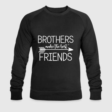 Brothers make the best friends.Gifts for brothers. - Men's Organic Sweatshirt by Stanley & Stella