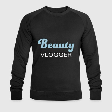Beauty Vlogger - beauty, cosmetics and more - Men's Organic Sweatshirt by Stanley & Stella