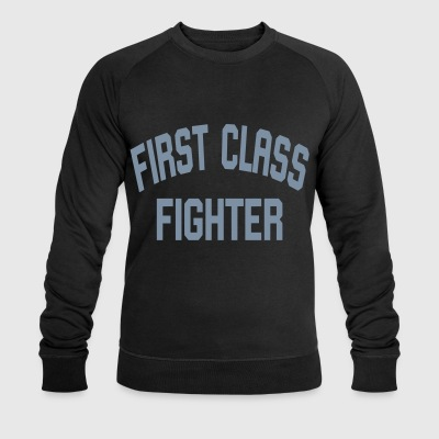 First Class Fighter - Men's Organic Sweatshirt by Stanley & Stella