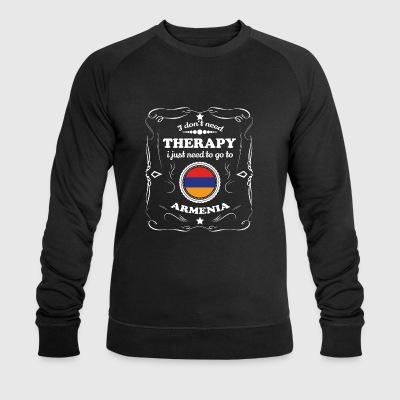DON T NEED THERAPY WANT GO ARMENIA - Men's Organic Sweatshirt by Stanley & Stella