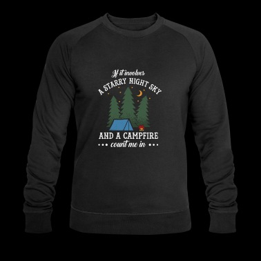 Funny Starry Night Sky Campfire Camping Party Gift - Men's Organic Sweatshirt by Stanley & Stella