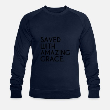 Geest Gered met Amazing Grace Christian Faith Jesus God - Mannen bio sweater