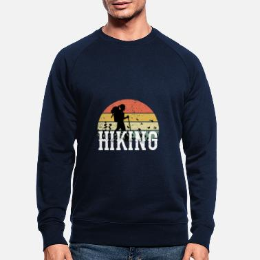 Hiking Hike Hiking Mountains Camping Holiday Camping - Men's Organic Sweatshirt