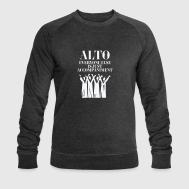 Alto Everyone else is just Accompaniment - Men's Organic Sweatshirt by Stanley & Stella