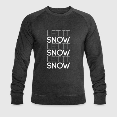 Let it snow let it snow let it snow 2C - Männer Bio-Sweatshirt von Stanley & Stella