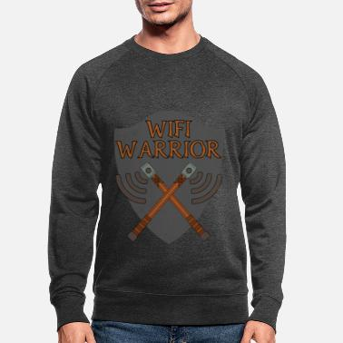 Wifi Wifi warrior wifi fighter warrior gift idea - Men's Organic Sweatshirt