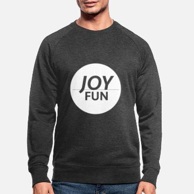 Fun Fun & fun - Men's Organic Sweatshirt
