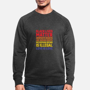 America Black Lives Matter Women's Rights Are Human Rights - Men's Organic Sweatshirt