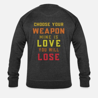 Arms powerless against love - Men's Organic Sweatshirt