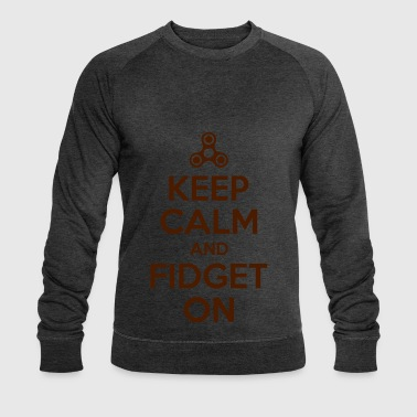 Keep Calm and Fidget On - Men's Organic Sweatshirt by Stanley & Stella