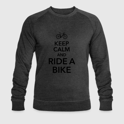Keep calm and ride a bike Bicycle saddle bike - Men's Organic Sweatshirt by Stanley & Stella