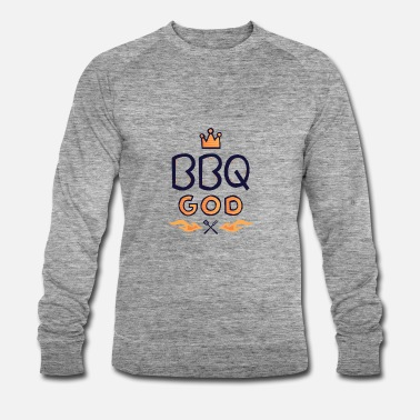 Bbq God the ideal gift for the grill master - Men's Organic Sweatshirt