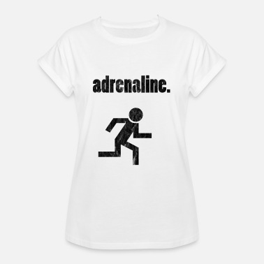 Adrenalin Junkies Adrenaline junkie? - Women's Oversize T-Shirt