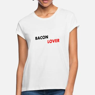 Meateaters Bacon Lover Meateater Bacon Gift - Women's Loose Fit T-Shirt