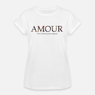 Amour Amour toujours - Frauen Oversize T-Shirt