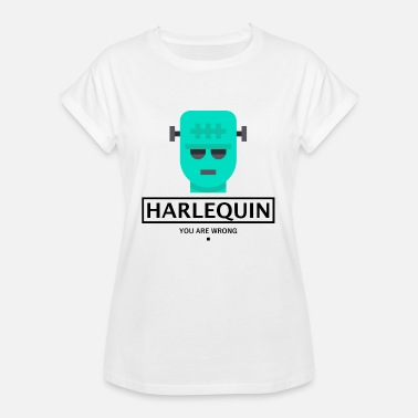 Harlequin HARLEQUIN FRANKENSTEIN HALLOWEEN - YOU ARE WRONG. - Frauen Oversize T-Shirt