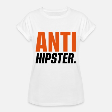 Anti Hipster ANTI HIPSTER - Women's Oversize T-Shirt