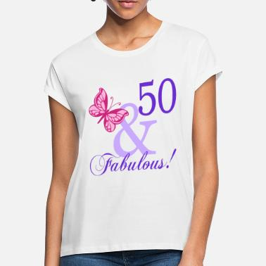 50 50 and Fabulous - Women's Loose Fit T-Shirt