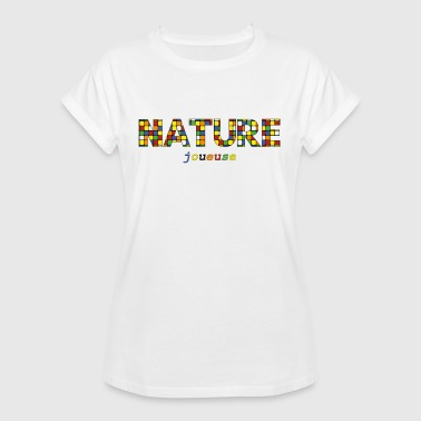 Natural Games Nature Player - Women's Oversize T-Shirt