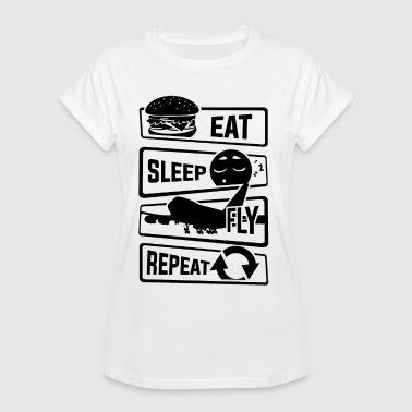 Eat Sleep Fly Repeat - Avión Piloto Airman Flight - Camiseta holgada de mujer