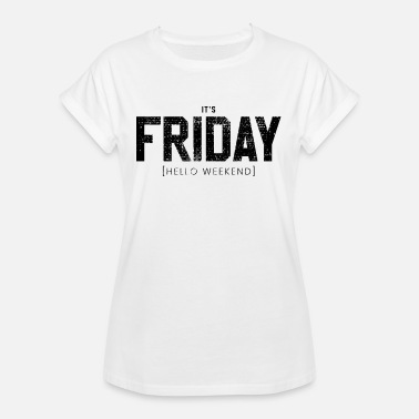 Closing Time Friday weekend closing time - Women's Oversize T-Shirt