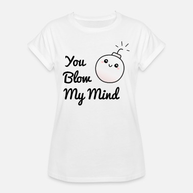 Killing Cupid Sweet bombshell You Blow My Mind / You kill me! - Women's Oversize T-Shirt