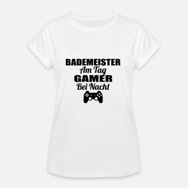 Bademeister Gambling on the day Gamer nacht lol BADEMEISTER png - Women's Oversize T-Shirt