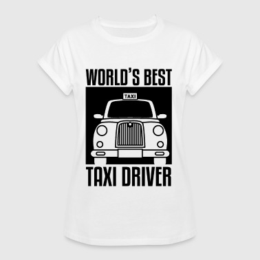 Best Driver In The World Best taxi driver in the world - Women's Oversize T-Shirt