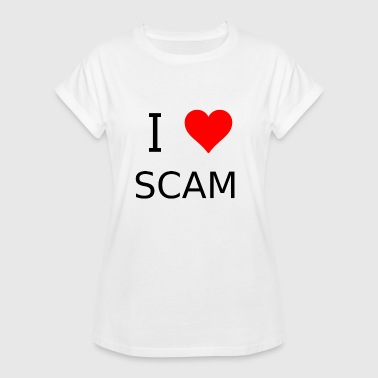 I love scams - Women's Oversize T-Shirt