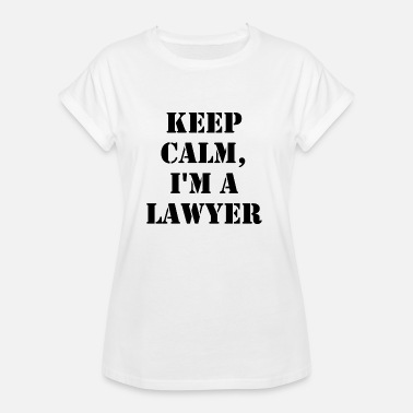 State Exam keep calm, I'm a lawyer - Women's Oversize T-Shirt