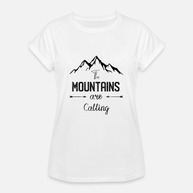 The Mountain Calls Mountains are calling - the mountain is calling - Women's Oversize T-Shirt