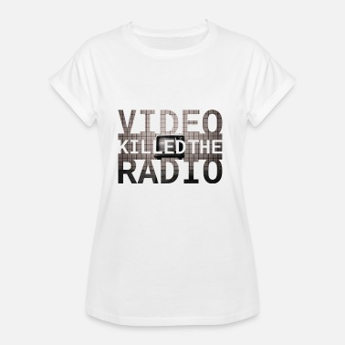 Long Gone Video Killed The Radio - Women's Oversize T-Shirt