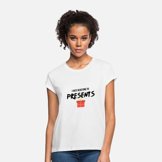 Present T-Shirts - Reacting to presents - Women's Loose Fit T-Shirt white