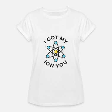 Ion Ion you - Women's Oversize T-Shirt
