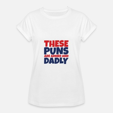 Puns Puns - Oversize T-shirt dam ecc5e3fa744b5