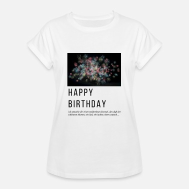 Wolkenlos Happy Birthday - Frauen Oversize T-Shirt