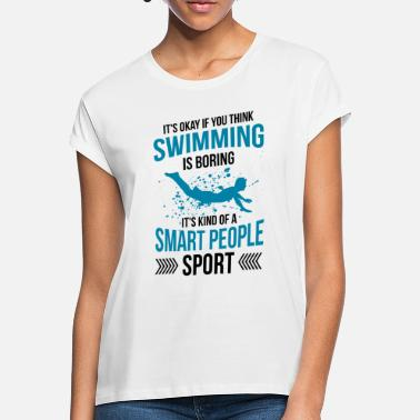 Swim Swimmer swimming swimming instructor gift - Women's Loose Fit T-Shirt