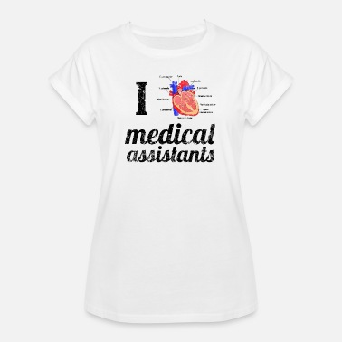 Anatomical Figure I love medical assistant anatomy heart - Women's Oversize T-Shirt